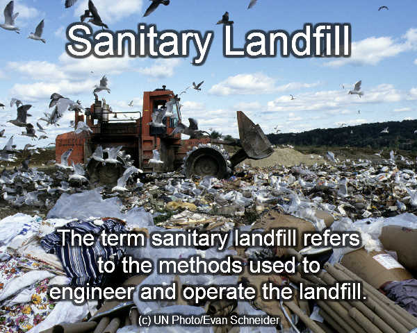 A sanitary landfill