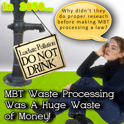 MBT waste processing leachate a waste of money